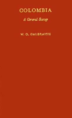 Columbia: A General Survey, 2nd Edition (Hardback)