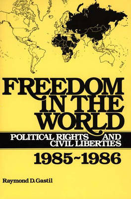 Freedom House Annual 1985-86: Freedom in the World - Political Rights and Civil Liberties (Hardback)