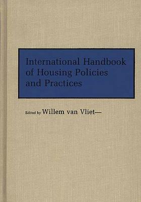 International Handbook of Housing Policies and Practices (Hardback)