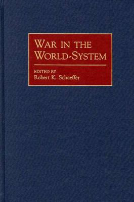 War in the World-System (Hardback)