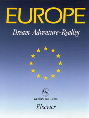 Europe: Dream-Adventure-Reality - Documentary Reference Collections (Hardback)