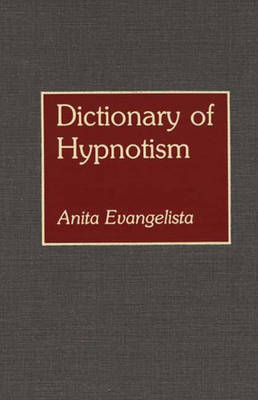 Dictionary of Hypnotism (Hardback)