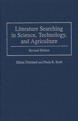 Literature Searching in Science, Technology, and Agriculture, 2nd Edition (Hardback)