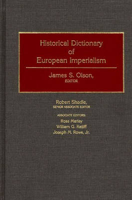 Historical Dictionary of European Imperialism (Hardback)