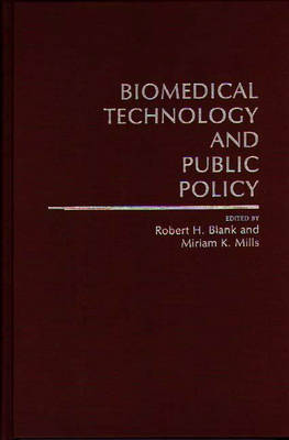Biomedical Technology and Public Policy (Hardback)