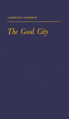 The Good City (Hardback)