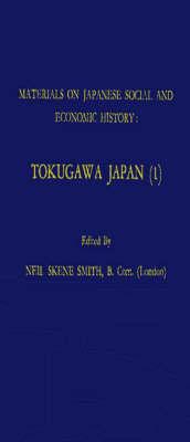 Materials on Japanese Social and Economic History: Tokugawa Japan (1) (Hardback)