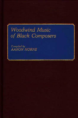 Woodwind Music of Black Composers - Music Reference Collection (Hardback)