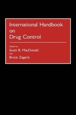 International Handbook on Drug Control (Hardback)