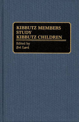 Kibbutz Members Study Kibbutz Children (Hardback)