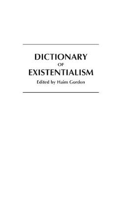 Dictionary of Existentialism (Hardback)
