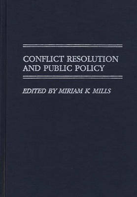 Conflict Resolution and Public Policy (Hardback)