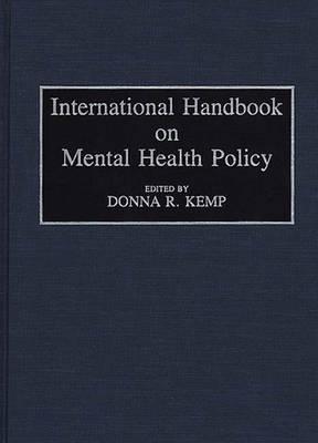 International Handbook on Mental Health Policy (Hardback)