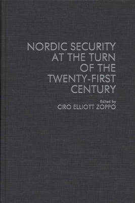 Nordic Security at the Turn of the Twenty-First Century (Hardback)