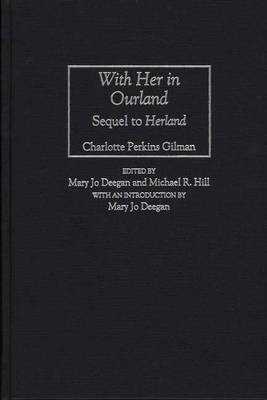 With Her in Ourland: Sequel to Herland (Hardback)
