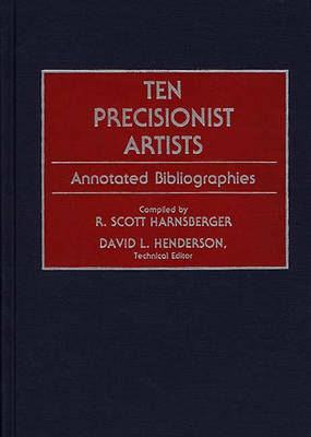 Ten Precisionist Artists: Annotated Bibliographies - Art Reference Collection (Hardback)