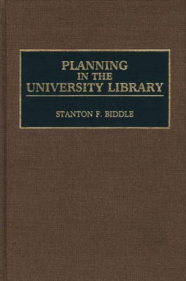 Planning in the University Library (Hardback)