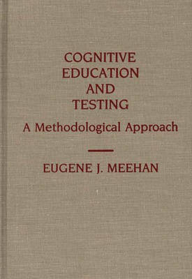 Cognitive Education and Testing: A Methodological Approach (Hardback)