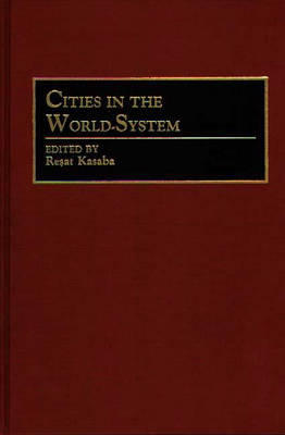 Cities in the World-System (Hardback)