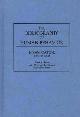 The Bibliography of Human Behavior - Bibliographies and Indexes in Anthropology (Hardback)