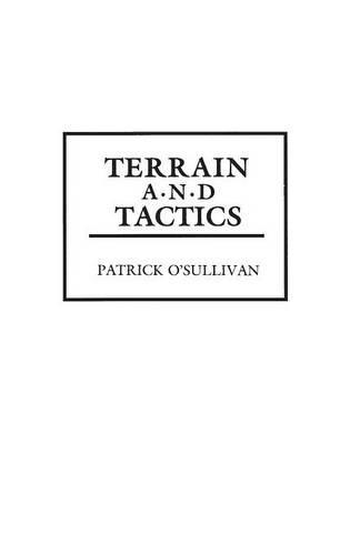 Terrain and Tactics (Hardback)