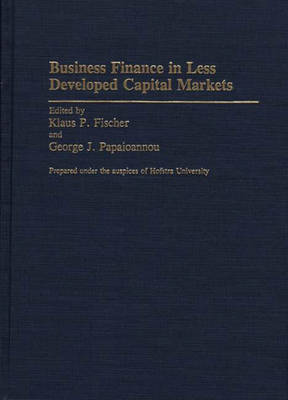 Business Finance in Less Developed Capital Markets (Hardback)