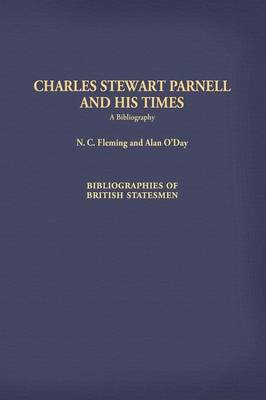 Charles Stewart Parnell and His Times: A Bibliography (Hardback)