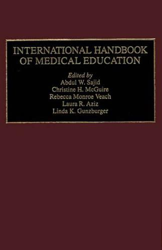 International Handbook of Medical Education (Hardback)