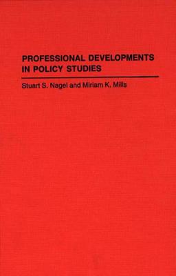 Professional Developments in Policy Studies (Hardback)