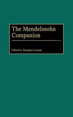 The Mendelssohn Companion (Hardback)