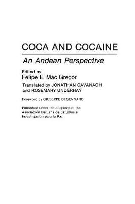 Coca and Cocaine: An Andean Perspective (Hardback)