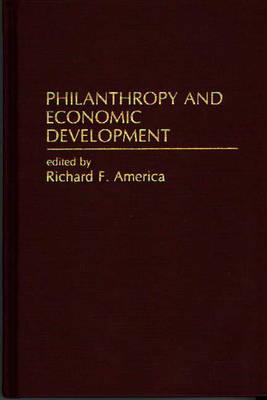 Philanthropy and Economic Development (Hardback)