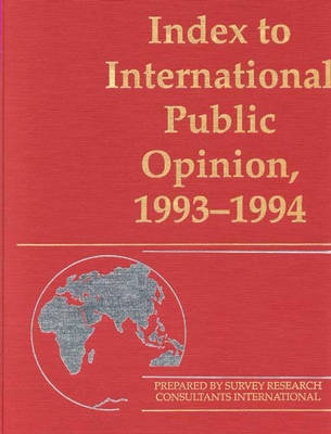 Index to International Public Opinion, 1993-1994 - Index to International Public Opinion (Hardback)