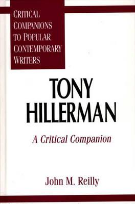 Tony Hillerman: A Critical Companion - Critical Companions to Popular Contemporary Writers (Hardback)
