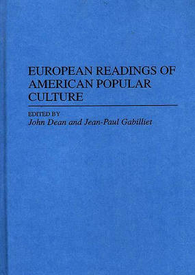 European Readings of American Popular Culture (Hardback)