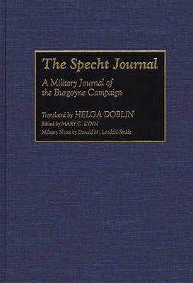 The Specht Journal: A Military Journal of the Burgoyne Campaign (Hardback)