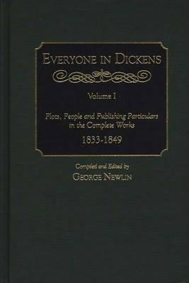 Everyone in Dickens: Volume 1 (Hardback)