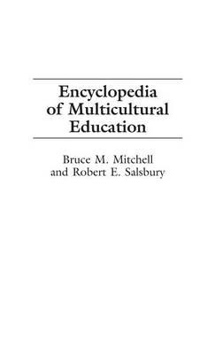 Encyclopedia of Multicultural Education (Hardback)