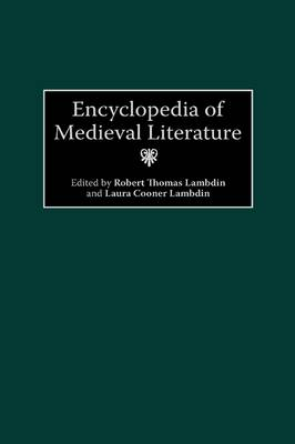 Encyclopedia of Medieval Literature (Hardback)