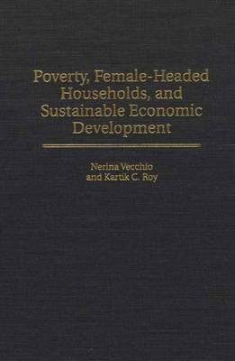 poverty dynamics of female headed households in Is the lack of resources necessary for material well-being: food, water, housing, land, and health care washington, dc, the capitol of one of the wealthiest nations in the world, has one of the highest rates of poverty in the united states.