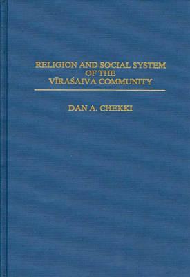 Religion and Social System of the Vira' saiva Community (Hardback)