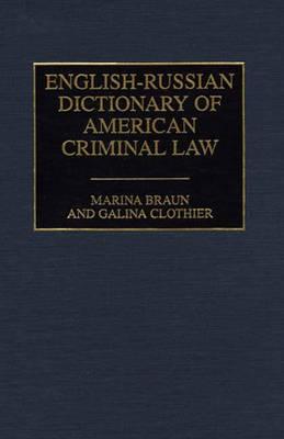 English-Russian Dictionary of American Criminal Law (Hardback)