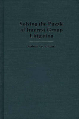 Solving the Puzzle of Interest Group Litigation (Hardback)