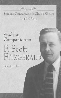 Student Companion to F. Scott Fitzgerald - Student Companions to Classic Writers (Hardback)