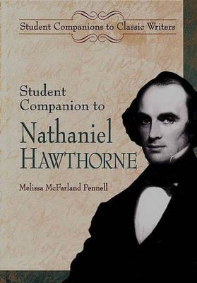Student Companion to Nathaniel Hawthorne - Student Companions to Classic Writers (Hardback)
