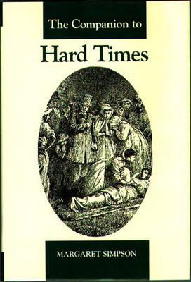 The Companion to Hard Times (Hardback)