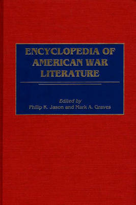 Encyclopedia of American War Literature (Hardback)