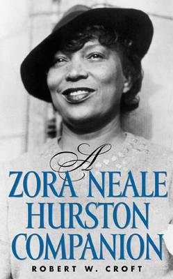 A Zora Neale Hurston Companion (Hardback)