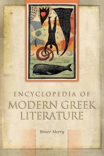 Encyclopedia of Modern Greek Literature (Hardback)