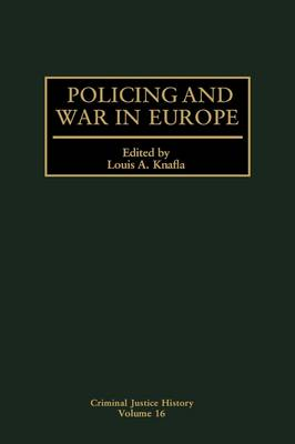 Policing and War in Europe - Criminal Justice History (Hardback)
